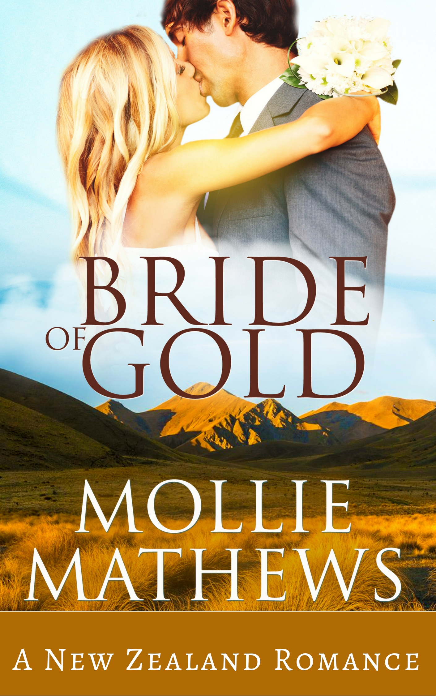 Bride of Gold a New Zealand Romance